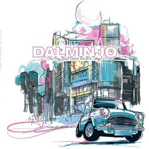 DALMINJO - One Day You'll Dance For Me Tokyo!