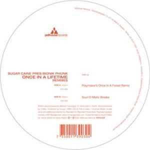SUGAR CAINE presents BIONIK PHUNK - Once In A Lifetime (remixes)