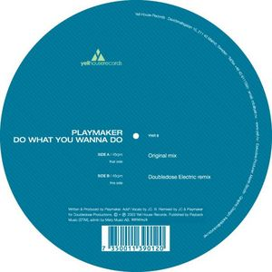 PLAYMAKER - Do What You Wanna Do