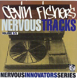 FISHER, Cevin/VARIOUS - Nervous Tracks