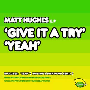 HUGHES, Matt - Give It A Try EP