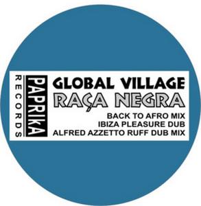 GLOBAL VILLAGE - Raca Negra