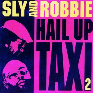 SLY & ROBBIE/VARIOUS - Hail Up Taxi 2