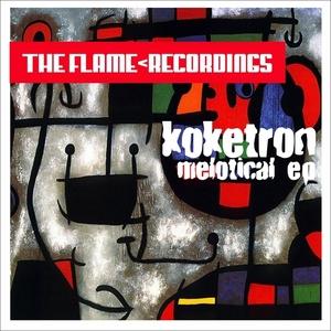 KOKETRON - Melotical EP