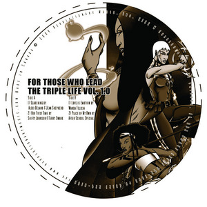 DELANO, Alexi/JEAN SHEPHERD/SHIFTY JOHNSON/TERRY SWANK/WANDA FELICIA/AFTER SCHOOL SPECIAL - For Those Who Lead The Triple Life Vol 1.0