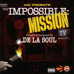 DE LA SOUL - Impossible: Mission