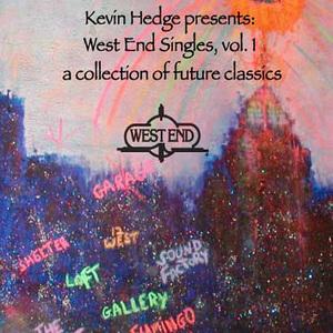 VARIOUS - Kevin Hedge Presents: West End Singles, Volume 1