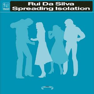 DA SILVA, Rui  - Spreading Isolation