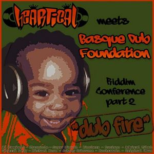 VARIOUS - Heartical & BDF Dub Fire Showcase