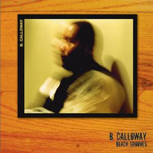 CALLOWAY, B - Black Grooves