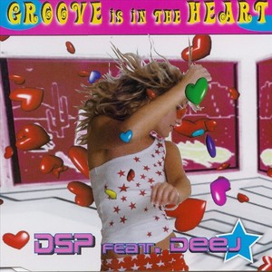 DSP feat DEEJ - Groove Is In The Heart