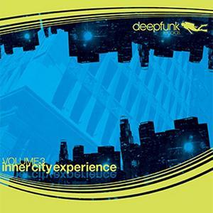 DESMET, Olivier/CHUCK DIESEL/PC SYNERGY/MORGAN PAGE/RITHMA/ALLAND BYALLO/PRESTO/THE WAYWARD SAINTS - Inner City Experience - Volume 3