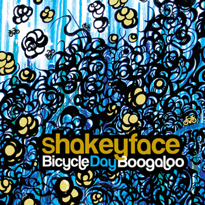 SHAKEYFACE - Bicycle Day Boogaloo