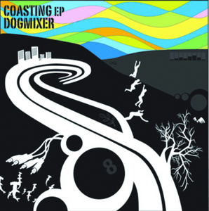 DOGMIXER - Coasting EP