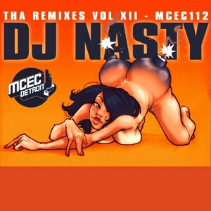 DJ NASTY - Tha Remixes Vol 12