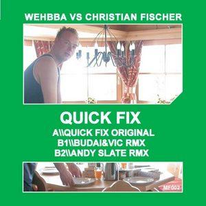WEHHBA/CHRISTIAN FISHER - Quick Fix