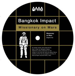 BANGKOK IMPACT - Missionary On Mars
