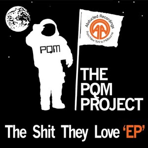 PQM PROJECT, The vs CHRONIK - The Shit They Love EP
