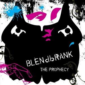 BLENDBRANK - The Prophecy EP