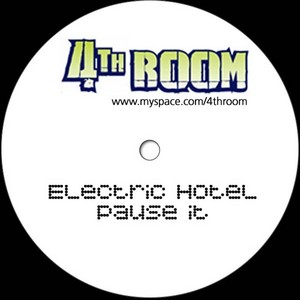 ELECTRIC HOTEL - Pause It