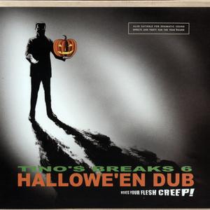 TINO - Tino's Breaks Volume 6: Hallowe'En Dub