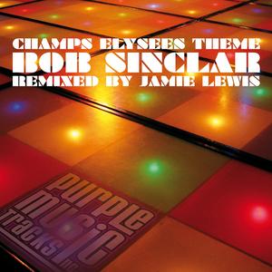 SINCLAR, Bob - Champs Elysees Theme (remix)