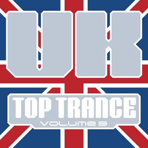 VARIOUS - UK Top Trance Vol. 3