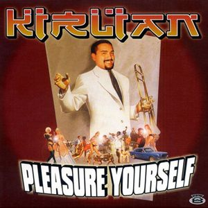 KIRLIAN aka ABE DUQUE - Pleasure Yourself