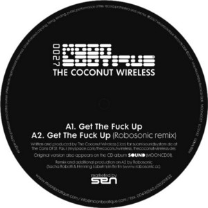 COCNUT WIRELESS, The - Get The Fuck Up