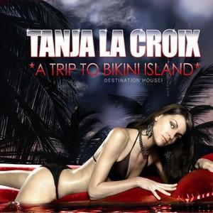 LA CROIX, Tanja - Bikini Island EP 1
