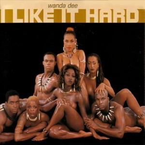 DEE, Wanda  - I Like It Hard