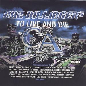 DAZ DILLINGER presents OUTLAWZ/KURUPT/VARIOUS - To Live & Die In CA