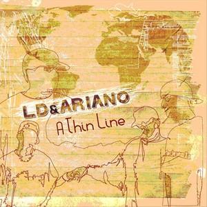 LD/ARIANO - A Thin Line
