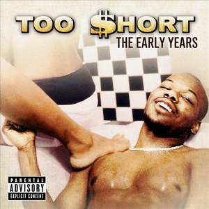 TOO $HORT - The Early Years
