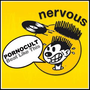 PORNOCULT - Beat Like This