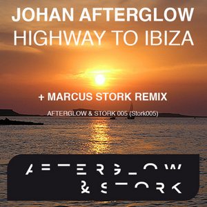AFTERGLOW, Johan - Highway To Ibiza