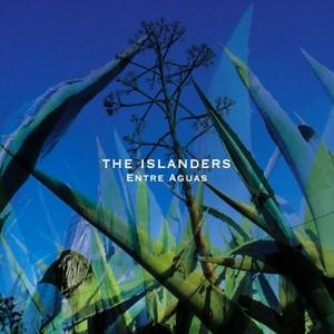 ISLANDERS, The - Entre Aguas