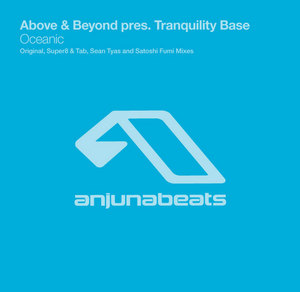 ABOVE & BEYOND present TRANQUILITY BASE - Oceanic