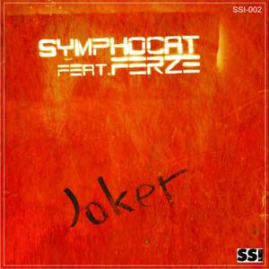 SYMPHOCAT feat FERZE - Joker