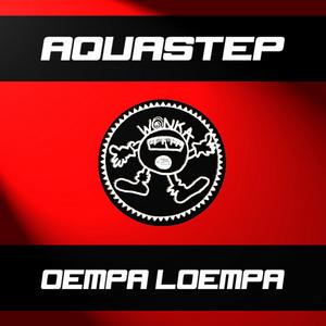 AQUASTEP - Oempa Loempa