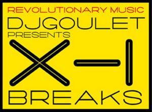 DJ GOULET - DJ Goulet Presents X-1 Breaks: Volume 3