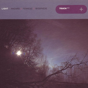 HAZARD/FENNESZ/BIOSPHERE - Light