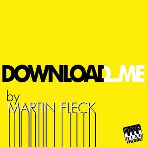 FLECK, Martin - Download Me
