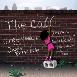 GREEN VELVET presents JAMIE PRINCIPLE - The Call EP