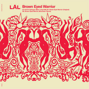 LAL - Brown Eyed Warrior EP