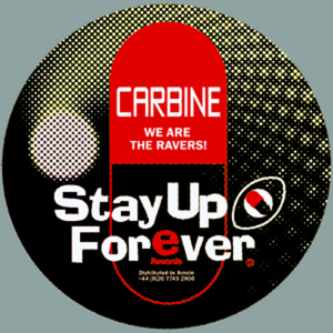 CARBINE - We Are The Ravers