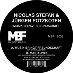 STEFAN, Nicolas/JURGEN POTZKOTEN - Musik Bringt Freundschaft