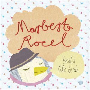 ROCEL, Marbert  - Beats Like Birds
