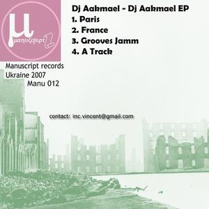 DJ AAKMAEL - DJ Aakmael EP