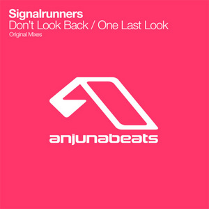 SIGNALRUNNERS - Don't Look Back